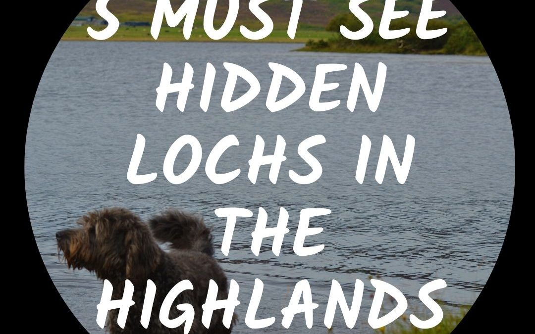 5 Hidden Lochs in the Highlands